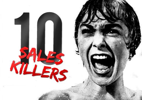 10 Sales Killers